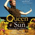 Queen of the Sun: What are the bees telling us? A Screening Sunday, January 8th @ 2:00pm Mary Rebecca Cady Reading Room of the Patagonia Library With special guest speaker...